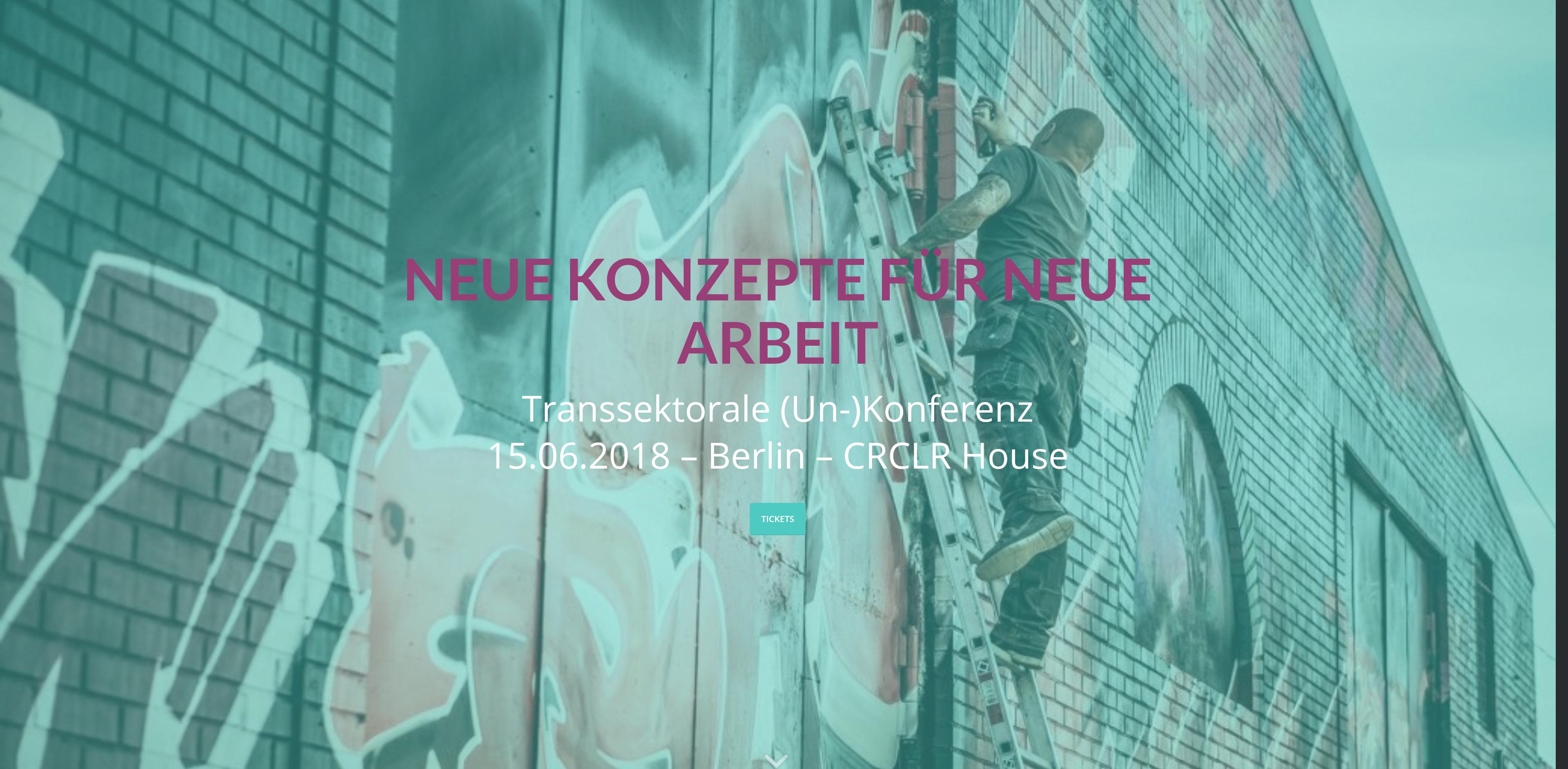Unsere 1. (Un-)Konferenz: Die Angst vor der Freiheit – Neue Konzepte für neue Arbeit
