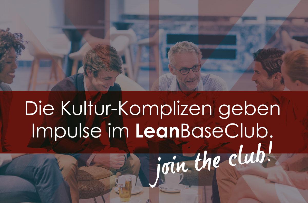 Die Kultur-Komplizen geben Impulse im LeanBaseClub!