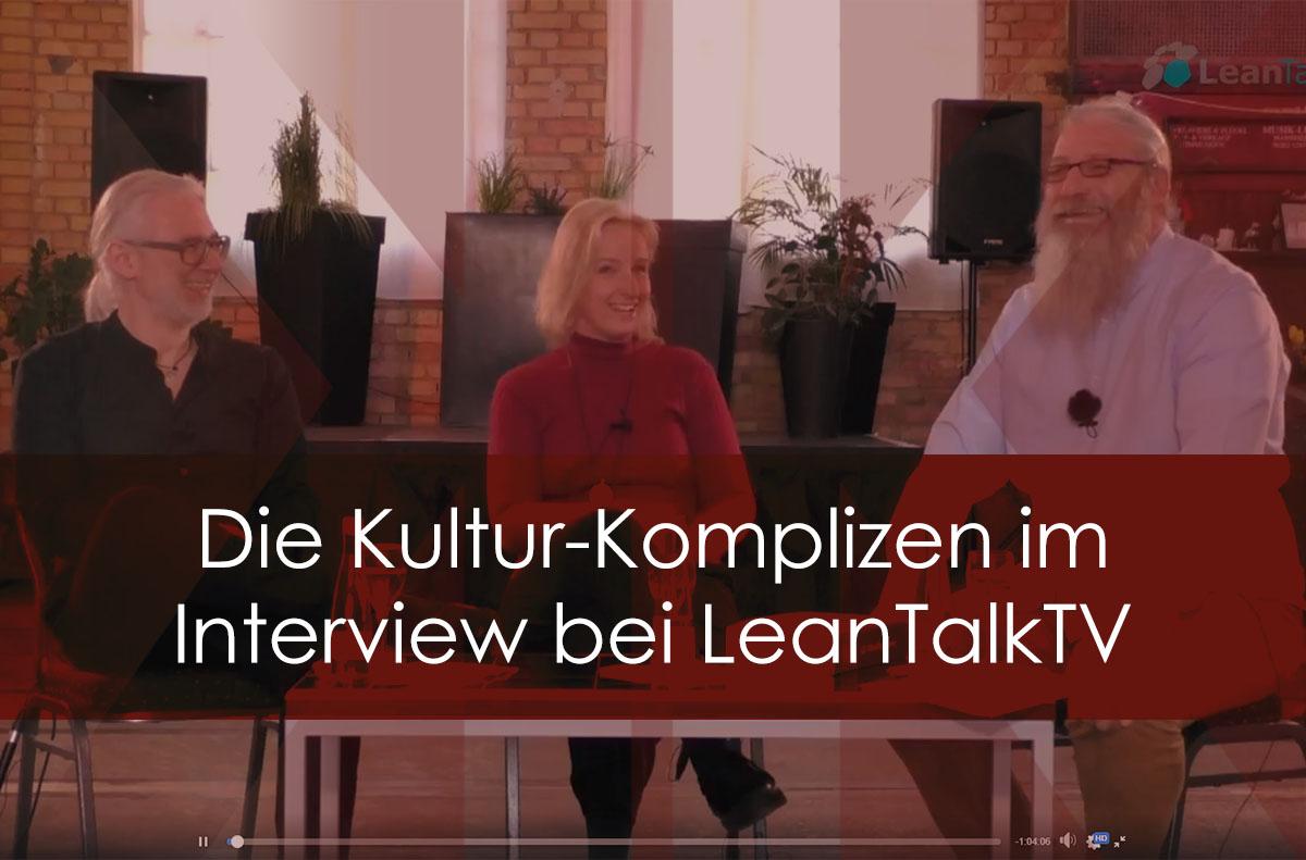 Komplizenschaft, Komplexität und Kooperation – die Kultur-Komplizen bei LeanTalkTV