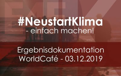 #NeustartKlima – Ergebnisdokumentation Worldcafé