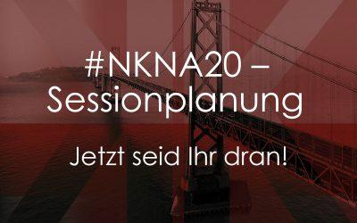 #NKNA20 Sessionplanung – Jetzt seid Ihr dran!
