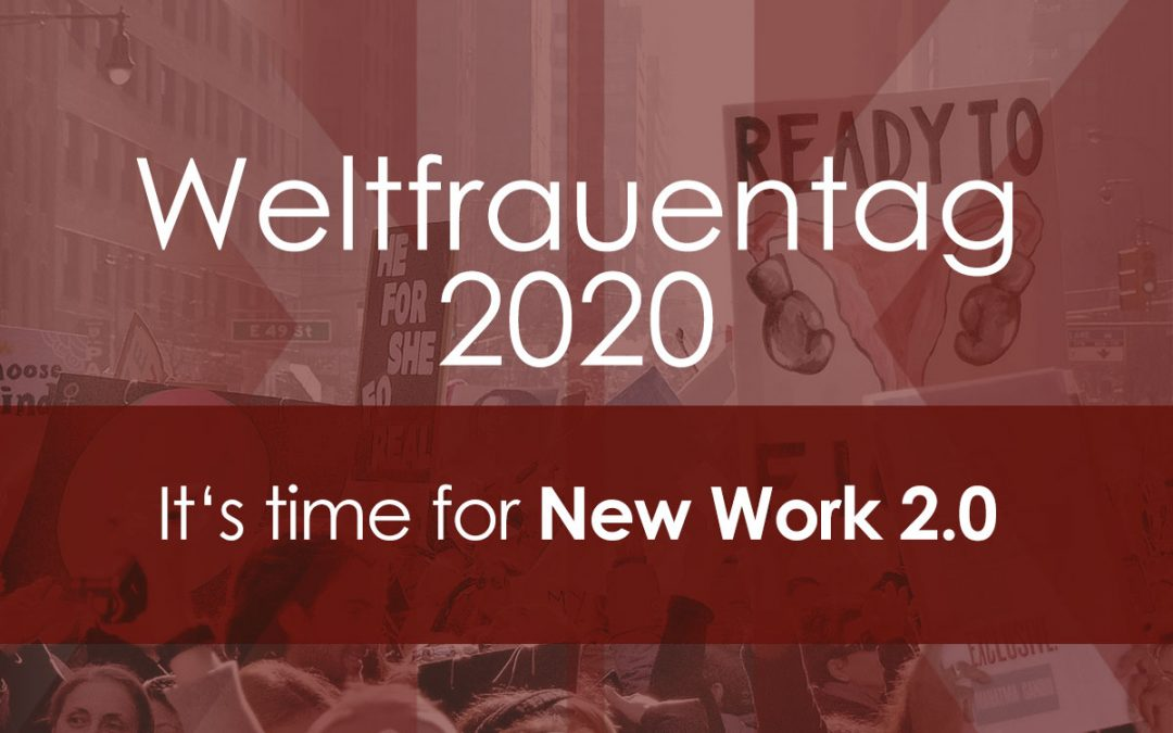 Weltfrauentag 2020 - New Work 2.0