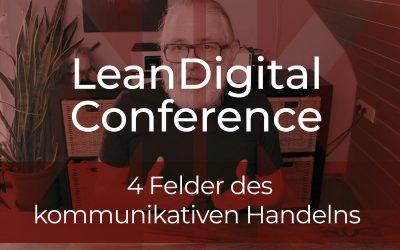 #LeanDigitalConference – Leadership: 4 Felder des kommunikativen Handelns