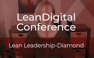 #LeanDigitalConference – Leadership: Lean Leadership-Diamond