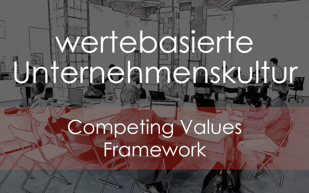 wertebasierte Unternehmenskultur