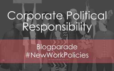 #NewWorkPolicies bedeutet Corporate Political Responsibility